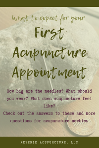 What should you expect for your first acupuncture appointment? How big are the needles? What should you wear? What does acupuncture feel like? Check out the answers to these and more questions for acupuncture newbies!