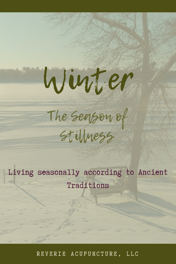 "The ancient Chinese referred to Winter as the ""season of shutting and storing"". TCM has so much wisdom about living seasonally, and Winter is just the start"