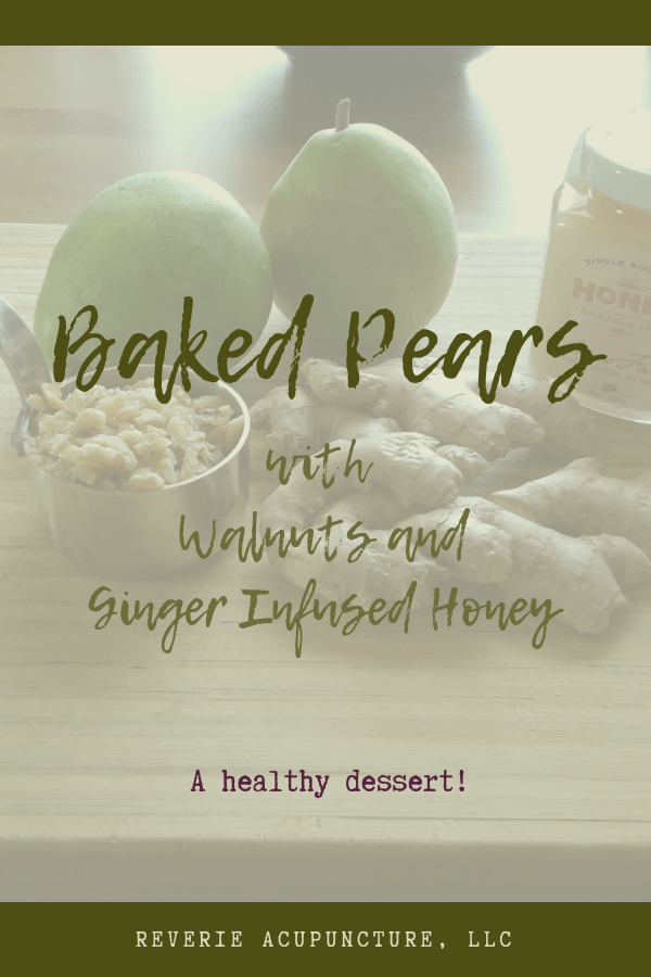 This simple and healthy dessert has only a few ingredients - pears, walnuts, ginger and honey. But it's simplicity is based in Chinese Medicine.
