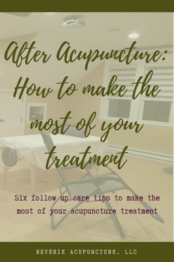 Six follow up care tips to make the most of your acupuncture treatment