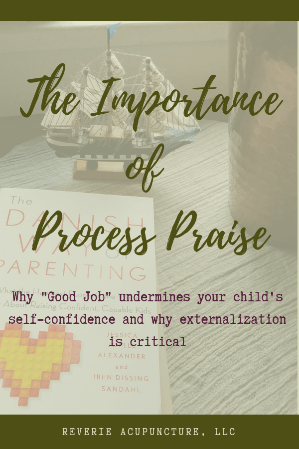 "Why ""Good Job"" undermines your child's self-confidence and why externalization is critical"